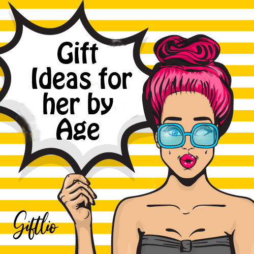 Gift Ideas For Her By Age