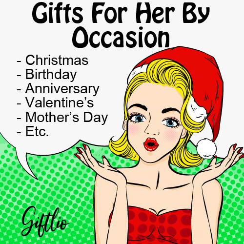 Gift Ideas For Her By Occasion